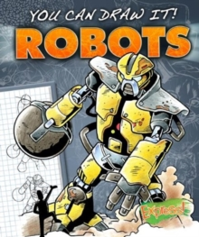 Express : You Can Draw It! Robots, Hardback Book