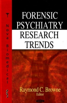 Forensic Psychiatry Research Trends, Hardback Book