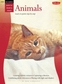 Oil & Acrylic: Animals : Learn to Paint Step by Step, Paperback Book