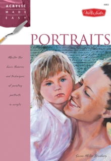 Portraits : Master the basic theories and techniques of painting portraits in acrylic, Paperback / softback Book