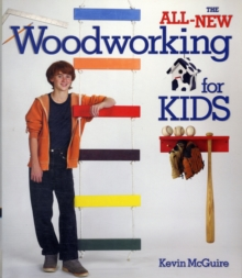 The All-New Woodworking for Kids, Paperback / softback Book