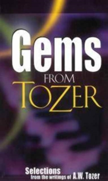 GEMS FROM TOZER, Paperback Book