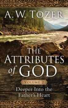 ATTRIBUTES OF GOD VOLUME 2 THE, Paperback Book