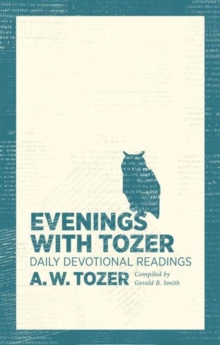 EVENINGS WITH TOZER, Paperback Book