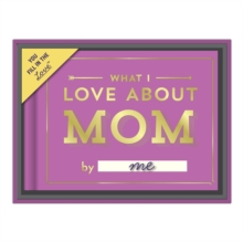 Knock Knock What I Love About Mom Fill in the Love Giftbox, Record book Book