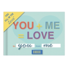 You + Me = Love Fill in the Love Journal, Record book Book