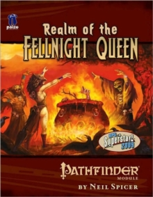 Pathfinder Module: Realm of the Fellnight Queen, Paperback Book