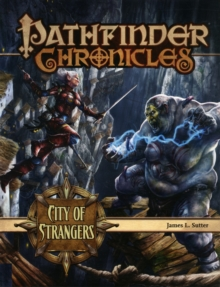 Pathfinder Chronicles: City of Strangers, Game Book
