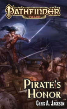 Pathfinder Tales: Pirate's Honor, Paperback Book