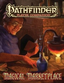 Pathfinder Player Companion: Magical Marketplace, Paperback / softback Book