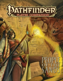 Pathfinder Player Companion: People of the Sands, Paperback / softback Book