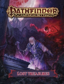 Pathfinder Campaign Setting: Lost Treasures, Paperback / softback Book
