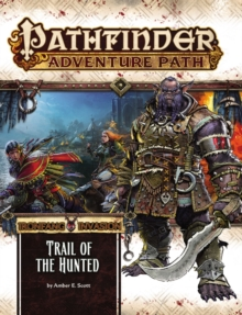 Pathfinder Adventure Path: Ironfang Invasion Part 1 of 6-Trail of the Hunted, Paperback / softback Book