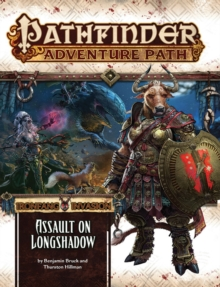 Pathfinder Adventure Path: Ironfang Invasion Part 3 of 6-Assault on Longshadow, Paperback Book