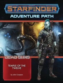 Starfinder Adventure Path: Temple of the Twelve (Dead Suns 2 of 6), Paperback / softback Book