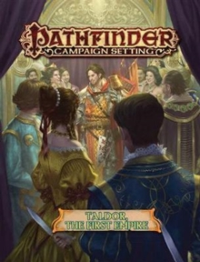 Pathfinder Campaign Setting: Taldor: The First Empire, Paperback / softback Book