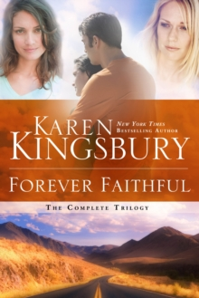 Forever Faithful Trilogy : Waiting for Morning; Moment of Weakness; Halfway to Forever, Paperback / softback Book