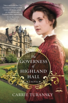 The Governess of Highland Hall : A Novel, Paperback / softback Book