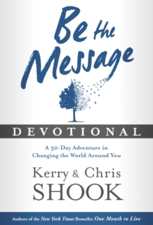 "Be the Message Devotional : A 30 Day Devotional Based on the Book ""Be the Message"", Hardback Book"