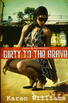 Dirty To The Grave, Paperback / softback Book