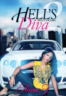 Hell's Diva 2 : Mecca's Return, Paperback / softback Book
