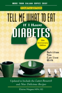 Tell Me What to Eat If I Have Diabetes : Nutrition You Can Live with, Paperback / softback Book