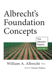 Albrecht's Foundation Concepts : The Albrecht Papers Volume 1, Paperback / softback Book