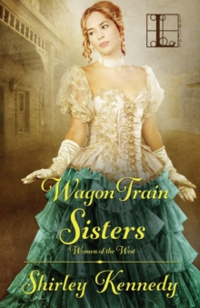 Wagon Train Sisters, Paperback Book