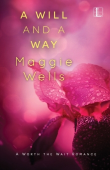 Will and a Way, Paperback Book