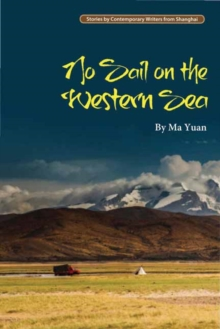 No Sail on the Western Sea, Paperback Book