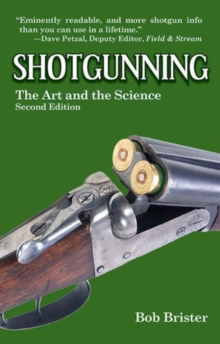 Shotgunning : The Art and the Science, Hardback Book