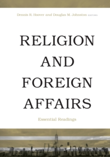 Religion and Foreign Affairs : Essential Readings, Paperback / softback Book