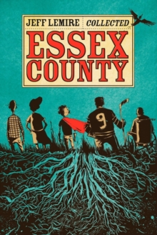 The Complete Essex County, Paperback / softback Book