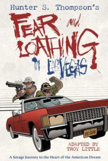Hunter S. Thompson's Fear and Loathing in Las Vegas, Hardback Book