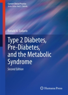 Type 2 Diabetes, Pre-Diabetes, and the Metabolic Syndrome, Hardback Book