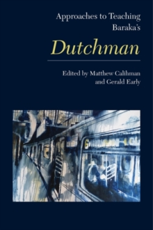 Approaches to Teaching Baraka's Dutchman, Paperback / softback Book