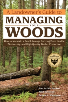 Landowner's Guide to Managing Your Woods, Paperback / softback Book