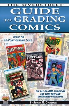 The Overstreet Guide To Grading Comics - 2016 Edition, Paperback / softback Book