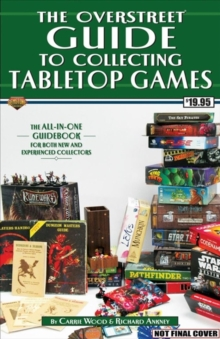 The Overstreet Guide To Collecting Tabletop Games, Paperback / softback Book