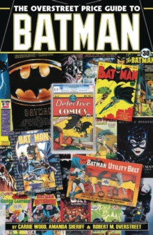 The Overstreet Price Guide to Batman, Paperback / softback Book