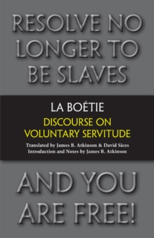 Discourse on Voluntary Servitude, Paperback Book