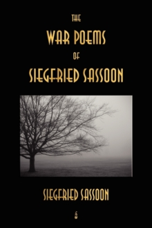 The War Poems of Siegfried Sassoon, Paperback / softback Book