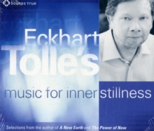 Eckhart Tolle's Music for Inner Stillness (1 CD), CD-Audio Book
