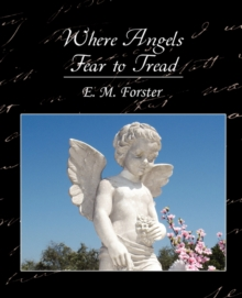 Where Angels Fear to Tread, Paperback / softback Book