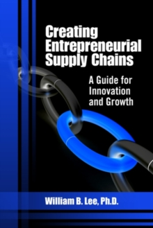 Creating Entrepreneurial Supply Chains, Hardback Book