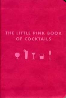 Little Pink Book of Cocktails, Paperback Book