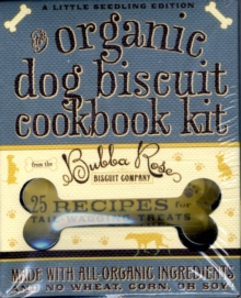 The Organic Dog Biscuit Pocket Pack : 25 Recipes for Tail-Wagging Treats, Paperback / softback Book