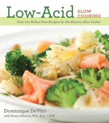 Low Acid Slow Cooking, Paperback / softback Book