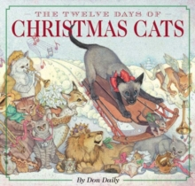 The Twelve Days of Christmas Cats, Hardback Book