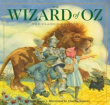 The Wizard of Oz : The Classic Edition, Hardback Book